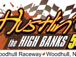 Woodhull Raceway 'Hustlin' the High Banks 54' Postponed To THURSDAY, AUGUST 9