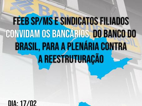 Convite aos Bancários do Banco do Brasil para Plenária contra a Reestruturação