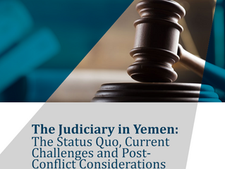 The Judiciary in Yemen: The Status Quo, Current Challenges and Post-Conflict Considerations