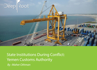 State Institutions During Conflict: Yemen Customs Authority