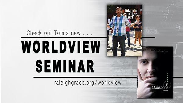 Tom Short Worldview Seminar_TV.jpg