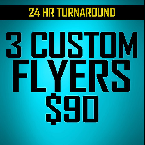Triple Play (3 Flyer designs $90 )