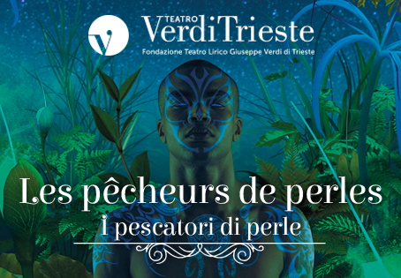I Pescatori di Perle al Teatro Verdi di Trieste