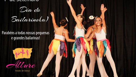 1º de Setembro - Dia do Bailarino(a)
