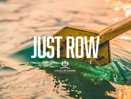 Just Row