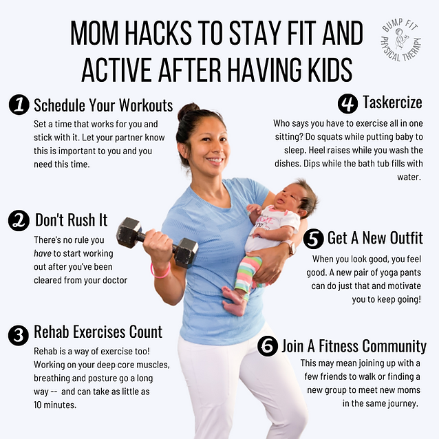 Mom Hacks To Stay Fit And Active After H
