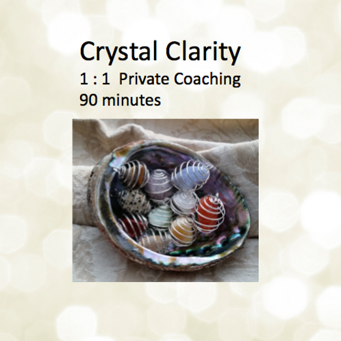 Crystal Clarity   1 : 1  Private Coaching - 90 minutes