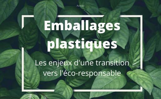 Emballages plastiques : les enjeux d'une transition vers l'éco-responsable