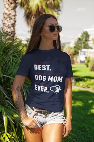 Best Dog Mom Ever T-shirt