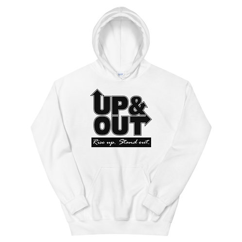 Up & Out | Rise Up Stand Out Hoodie