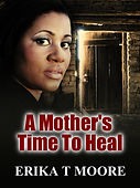 A MOTHERS TIME TO HEAL BOOK COVER.jpg
