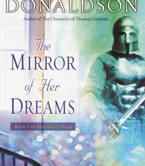 Day 4: The Mirror of Her Dreams by Stephen R. Donaldson