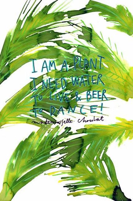 I am a plant