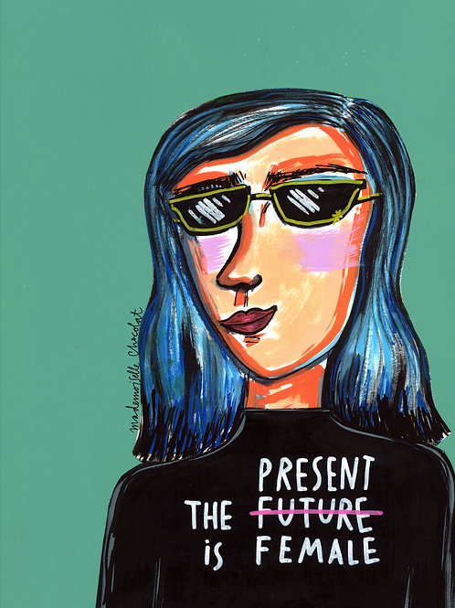 The Present/Future is Female