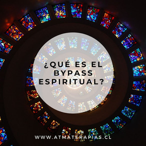 ¿Qué es el Bypass Espiritual?