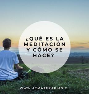 ¿Qué es la Meditación y cómo se hace?