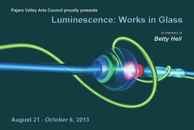 Juried Glass Exhibition: Luminescence, Works in Glassat The Pajaro Valley Arts Council
