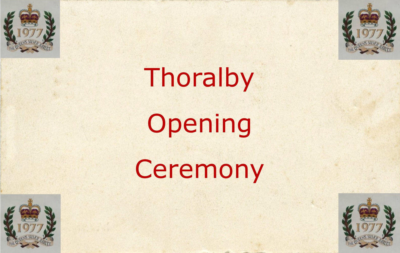 Thoralby Opening Ceremony
