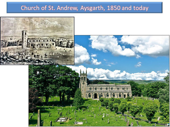 Church of St. Andre, Aysgarth, 1850 and today