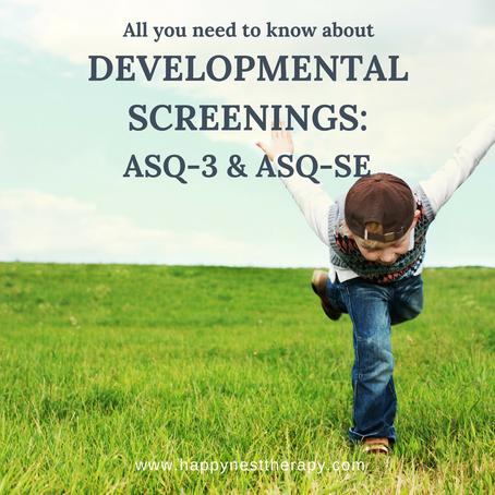 Developmental Screening: ASQ and ASQ-SE
