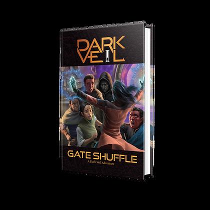 Gate Shuffle: A Dark Veil Adventure