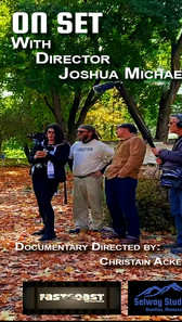 ON SET with Director Joshua Michael FINA