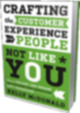 Kelly McDonald Author Crafting the Customer Experience for People Not Like You
