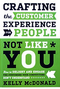 Kelly McDonald Crafting the Customer Experience for People Not Like You