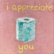 """Covid Collection - """"I appreciate you"""""""