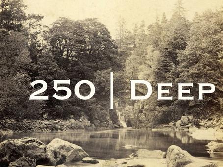 250 Deep