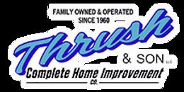 Home Improvements I Thrush Amp Son I Troy I Roofing Siding