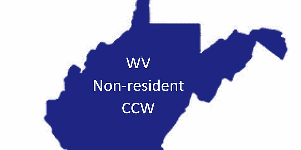 Non-resident WV CCW Course - Aug 14th