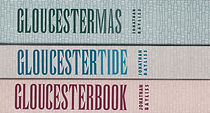 Gloucestermas Gloucestertide, Gloucesterbook by Jonathan Bayliss