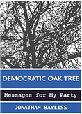 Democratic Oak Tree by Jonathan Bayliss