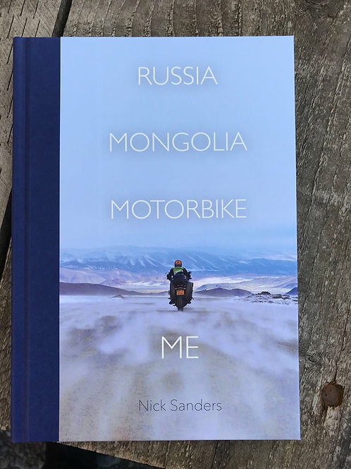 RUSSIA. MONGOLIA. MOTORCYCLE. ME.