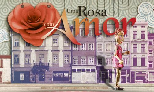 uma rosa com amor . sbt . 2009