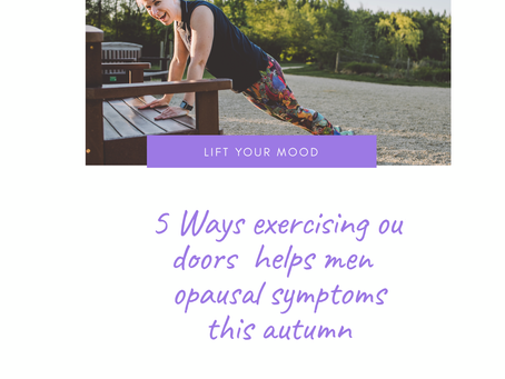 Why exercising outdoors in good for managing menopause symptoms