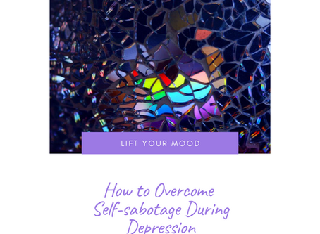 How To Overcome Self-sabotage During Depression