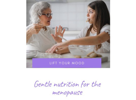 Gentle Nutrition for the Menopause