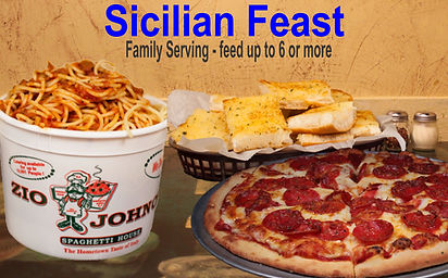 Sicilian Feast Family Serving. Pizza, Bucket of Spaghetti, Loaf of Garlic Bread. Carrry-out. Delivery. Zio Johno's. Now That's a Fresh Deal.