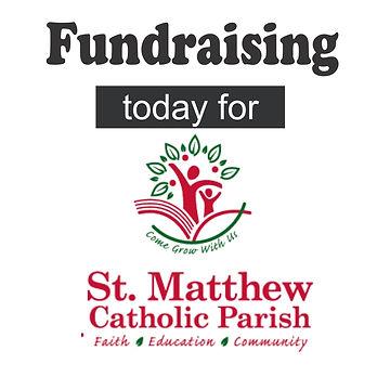 Fundraising for St. Matthew Catholic Church. Cedar Rapids, IA.