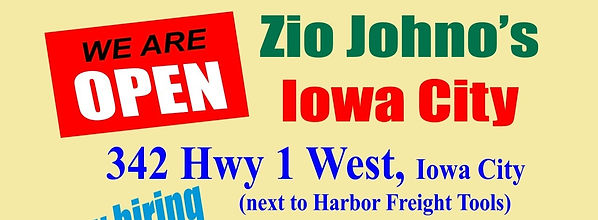 Zio Johno's Iowa City Now Open. Italian Cuisine. Kid Friendly Family Restaurant.