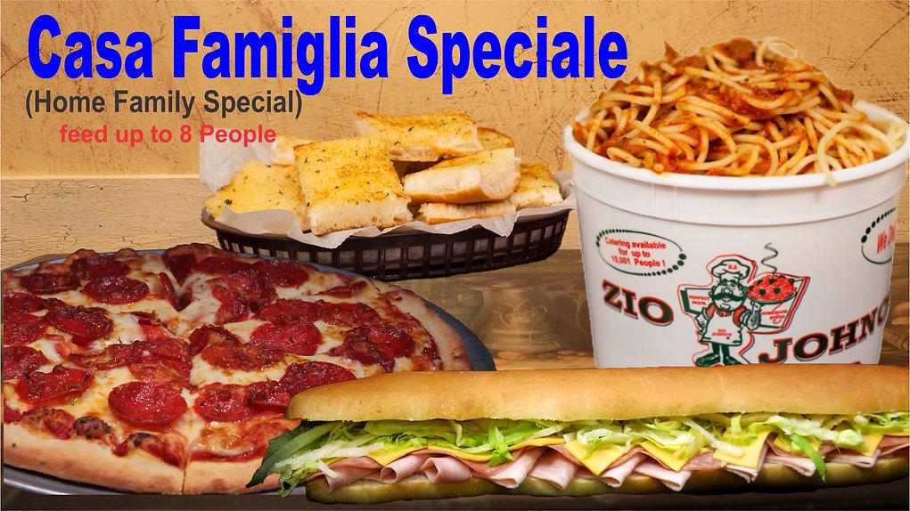 Casa Famiglia Speciale. Zio Johno's. Experience Italian Cuisine.