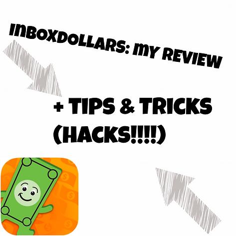 InboxDollars REVIEW!! (Hacks/Pros&Cons)