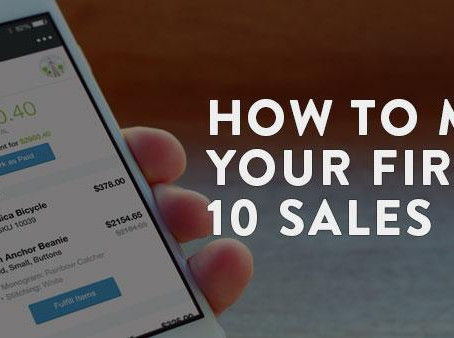 How to Make Your First 10 Sales