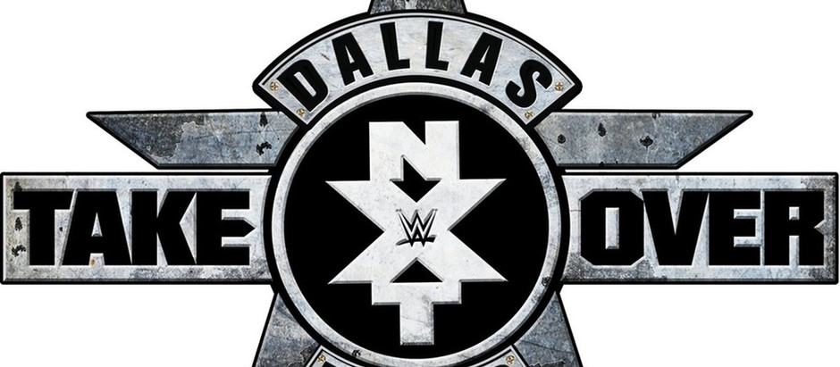 NXT Takeover: Dallas (Results & Highlights)