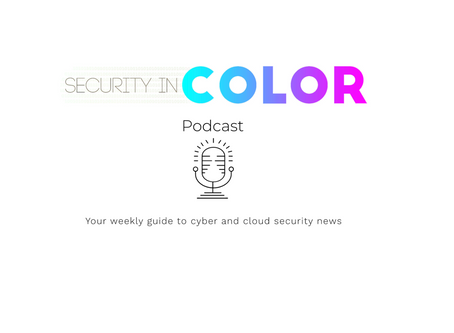 Security in Color Podcast. S2, Ep1 - Welcome to Season 2!