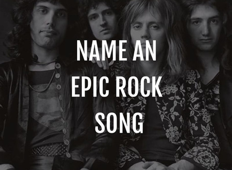 "Name an ""epic"" rock song!"