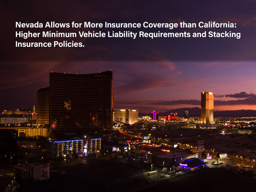 Nevada Allows for More Insurance Coverage than California