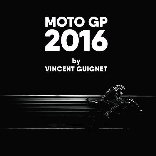 Livre - MOTO GP 2016 by Vincent Guignet